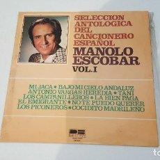 Discos de vinilo: MANOLO ESCOBAR- SELECCION ANTOLOGICA DEL CANCIONERO ESPAÑOL -VOL I. Lote 71142553