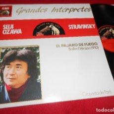 Discos de vinilo: ORQ.PARIS SEIJI OZAWA STRAVINSKY EL PAJARO DE FUEGO BALLET VERSION 1910 LP 1984 SPAIN ESPAÑA EX. Lote 71151365