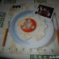 Discos de vinilo: FPI PROJECT EVERY BODY . Lote 71189833