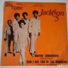 Discos de vinilo: MICHAEL JACKSON JACKSON 5 MAYBE TOMORROW VINILO SINGLE ESPAÑA. Lote 71208665