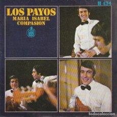Discos de vinilo: LOS PAYOS / MARIA ISABEL / COMPASION (SINGLE 1969). Lote 71225279