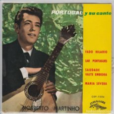 Discos de vinilo: NORBERTO MARTINHO / FADO HILARIO / LAS PORTUGUES / MARIA SEVERA + 1 (EP ESPAÑOL 1963). Lote 71226903