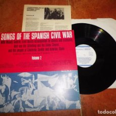 Discos de vinilo: SONGS OF THE SPANISH CIVIL WAR VOL. 2 LP VINILO 1983 ESPAÑA CON LIBRETO CANCIONES GUERRA ESPAÑOLA. Lote 71398487