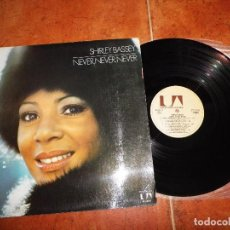 Discos de vinilo: SHIRLEY BASSEY NEVER NEVER NEVER LP VINILO DEL AÑO 1973 ESPAÑA PORTADA ABIERTA CONTIENE 12 TEMAS. Lote 71405243