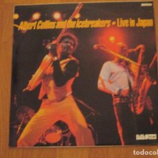 Discos de vinilo: ALBERT COLLINS AND THE ICEBREAKERS - LIVE IN JAPAN - BLUES MEN - MADE IN SPAIN - LP -. Lote 71407735