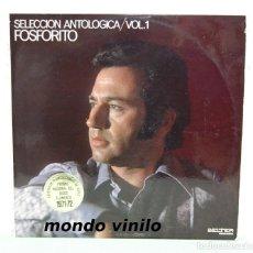 Discos de vinilo: FOSFORITO. SELECCIÓN ANTOLÓGICA. VOL. 1, 2, 3 Y 4. GUITARRA PACO DE LUCIA. BELTER. LP'S. Lote 71479719