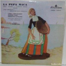Discos de vinilo: EMILIO VENDRELL - LA PEPA MACA - 1967 - ALHAMBRA EMGE 70865. Lote 71504723
