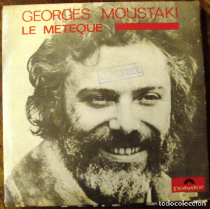 VINILO SINGLE GEORGES MOUSTAQUI LE METEQUE (Música - Discos - Singles Vinilo - Cantautores Internacionales)