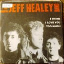 Discos de vinilo: SINGLE VINILO JEFF HEALEY BAND EL GUITARRISTA CIEGO DE LA PELICULA ROADHOUSE. Lote 71515751