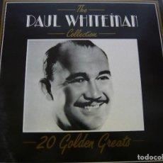 Discos de vinilo: PAUL WHITEMAN. THE PAUL WHITEMAN COLLECTION. 20 GOLDEN GREATS. DEJA VU DVLP 2110 LP 1987 ITALY. Lote 71524419