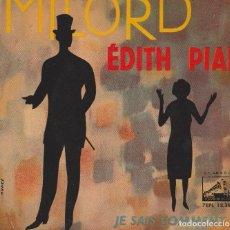 Discos de vinilo: SINGLE DE EDITH PIAF, MILORD Y JE SAIS COMMENT.. Lote 71546135
