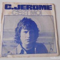 Discos de vinilo: C. JEROME - C'EST MOI. Lote 71556427