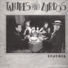 Discos de vinilo: TAHURES ZURDOS - LUJURIA. SINGLE OIHUKA 1989. Lote 71559979