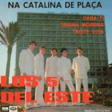 Discos de vinilo: LOS 5 DEL ESTE, EP, NA CATALINA DE PLAÇA + TRIANA MORENA + 2, AÑO 1967. Lote 71582899