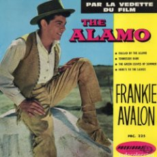 Discos de vinilo: FRANKIE AVALON - THE ALAMO, EP, BALLAD OF THE ALAMO + 3, AÑO 19?? MADE IN FRANCE. Lote 71583263