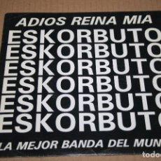 Discos de vinilo: SINGLE ESKORBUTO 1991 ADIOS REINA MIA / LA MEJOR BANDA DEL MUNDO. Lote 71605735