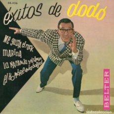 Discos de vinilo: DODÓ ESCOLA -EXITOS DE DODÓ, EP, ME GUSTA EL ROCK + 3, AÑO 1961. Lote 71625191