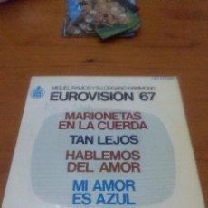 Discos de vinilo: MIGUEL RAMOS Y SU ORGANO HAMMOND. EUROVSION 67. MARIONETAS EN LA CUERDA... MB3. Lote 71639699