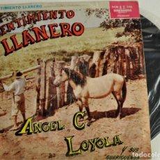 Discos de vinilo: SENTIMIENTO LLANERO POR ANGEL C. LOYOLA. VENEZUELA. Lote 71645923