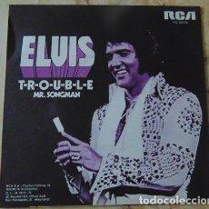 Discos de vinilo: ELVIS PRESLEY. - TROUBLE - MR. SONGMAN -.SINGLE - STEREO - 1975 - RCA - NUEVO. Lote 71685383