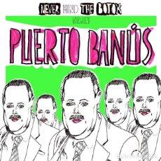 Discos de vinilo: PUERTO BANÚS NEVER MIND THE BOTOX HERE'S EP VINILO PUNK. Lote 71691531