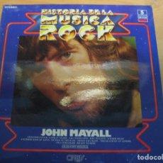 Discos de vinilo: HISTORIA DE LA MÚSICA ROCK - NÚMERO 5 - JOHN MAYAL. Lote 147212628