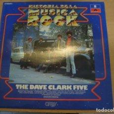 Discos de vinilo: HISTORIA DE LA MÚSICA ROCK - NÚMERO 8 - THE DAVE CLARK FIVE. Lote 147214000