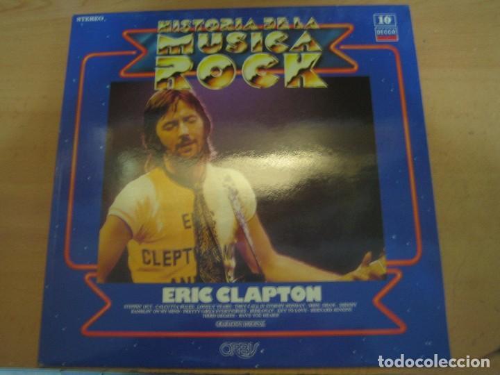 HISTORIA DE LA MÚSICA ROCK - NÚMERO 10 - ERIC CLAPTON (Música - Discos de Vinilo - EPs - Rock & Roll)