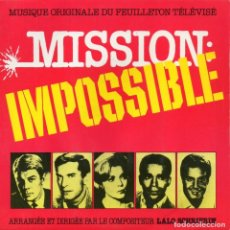 Discos de vinilo: LALO SCHRIFRIN, SG, MISSION IMPOSSIBLE + 1, AÑO 1987 MADE IN FRANCE. Lote 71705339