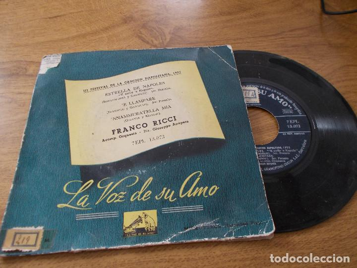 FRANCO RICCI. III FESTIVAL DE LA CANCION NAPOLITANA 1955, ESTRELLA DE NAPOLES, E LLAMPARE. (Música - Discos de Vinilo - EPs - Otros Festivales de la Canción)