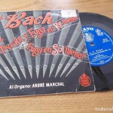 Discos de vinilo: BACH. TOCCATA Y FUGA EN RE-MENOR, FUGA EN SOL-MENOR. ORGANO ANDRÉ MARCHAL.. Lote 71712783