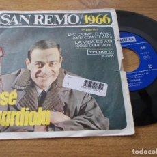 Discos de vinilo: JOSÉ GUARDIOLA. SAN REMO 1966. DIO COME TI AMO, LA VIDA ES ASÍ. Lote 71713667