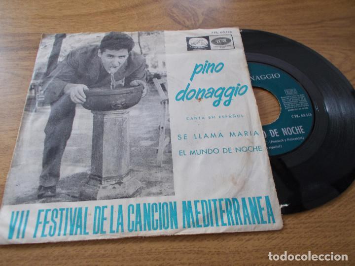 PINO DONAGGIO. SE LLAMA MARIA, EL MUNDO DE NOCHE. VII FESTIBAL DE LA CANCION MEDITERRANEA (Música - Discos - Singles Vinilo - Otros Festivales de la Canción)