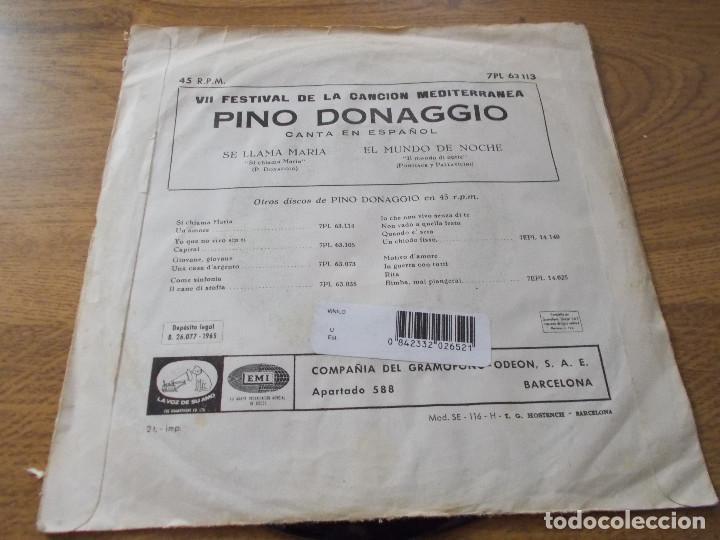 Discos de vinilo: PINO DONAGGIO. SE LLAMA MARIA, EL MUNDO DE NOCHE. VII FESTIBAL DE LA CANCION MEDITERRANEA - Foto 2 - 71713803