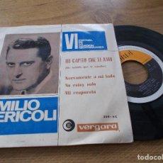 Discos de vinilo: EMILIO PERICOLI,VI FESTIVAL DE LA CANCION MEDITERRANEA. HO CAPITO CHE TI AMO, NUEVAMENTE A MI LADO.. Lote 71714255