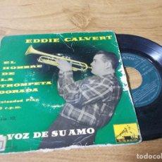 Discos de vinilo: EDDIE CALVERT EL HOMBRE DE LA TROMPETA DORADA.. Lote 71733323
