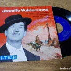 Discos de vinilo: JUANITO VALDERRAMA. EN LA CRUZ DE DOS CAMINOS. FANDANGO VALDERRAMERO,MUERYE DEL PIYAYO.. Lote 71735431