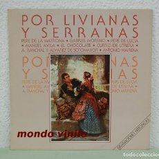 Discos de vinilo: POR LIVIANAS Y SERRANAS. GRABACIONES HISTORICAS. HISPAVOX 1988. LP. Lote 71785487