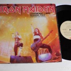 Discos de vinilo: IRON MAIDEN. MAXI SINGLE. CORRIENDO LIBRE LIVE 85. EDICIÓN MEXICO. Lote 71805971