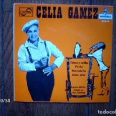 Discos de vinilo: CELIA GAMEZ - TABACO Y CERILLAS + PICHI + MANOLETIN + AMOR, AMOR . Lote 71806663