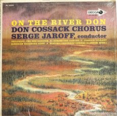 Discos de vinilo: LP ON THE RIVER DON, CORO COSACOS DEL DON.. Lote 71861591