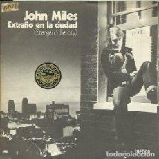 Discos de vinilo: JOHN MILES. SINGLE PROMOCIONAL. SELLO DECCA. EDITADO EN ESPAÑA. AÑO 1977. Lote 71907479
