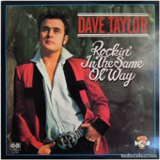 Discos de vinilo: DAVE TAYLOR (EX-HELLRAISERS) – ROCKIN' IN THE SAME OL' WAY - LP SPAIN 1980 - CHARLY/AUVI L7-CH79. Lote 71919075