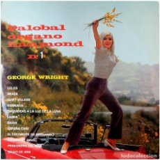Discos de vinilo: GEORGE WRIGHT ?– PALOBAL ORGANO HANMOND N.º 1 - LP SPAIN1968 - PALOBAL. Lote 71932767
