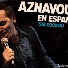 Discos de vinilo: DISCO VINILO LP: CHARLES AZNAVOUR. AZNAVOUR EN ESPAÑOL (SELECCIÓN). Lote 71937059