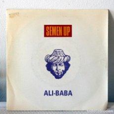 Discos de vinilo: SINGLE SEMEN UP. ALI BABA. Lote 71944487
