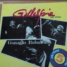 Discos de vinilo: GILLESPIE GONZALO RUBALCABA EN VIVO LP AREITO CUBA. Lote 71958999