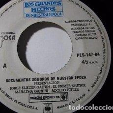 Discos de vinilo: LOS GRANDES HECHOS DE NUESTRA EPOCA MUSSOLINI KENNEDY HIROSHIMA HITLER Y+ SENCILLO S39 VG. Lote 71969503