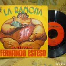 Discos de vinilo: FERNANDO ESTESO: LA RAMONA-EL DESTAPE. DISCOPHON 1.976.. Lote 71994719