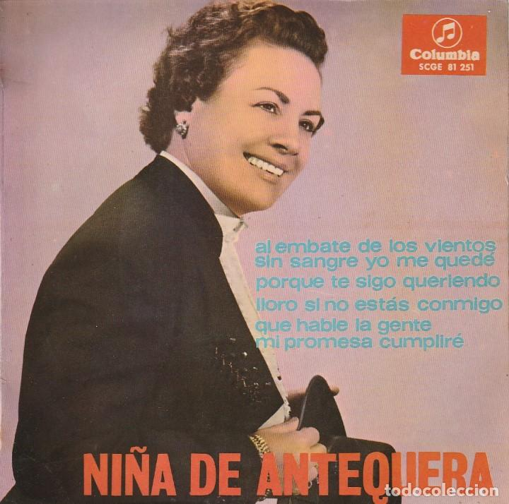 NIÑA DE ANTEQUERA / PORQUE TE SIGO QUERIENDO + 3 (EP 1966) (Música - Discos de Vinilo - EPs - Flamenco, Canción española y Cuplé)